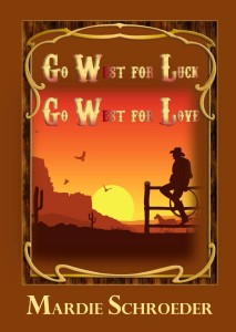 Cover of Go West for Luck Go West for Love